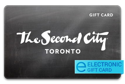 The Second City Canada E-Gift Card